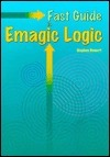 Fast Guide to Emagic Logic  by  Stephen Bennett