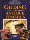 Gilding And Antique Finishes Yvonne Rees