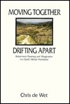 Moving Together, Drifting Apart  by  Chris De Wet