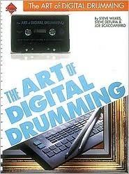 The Art of Digital Drumming - Book/Cassette Pack  by  Steve Wilkes