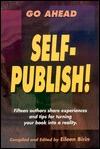 Go Ahead Self-Publish! Eileen Birin