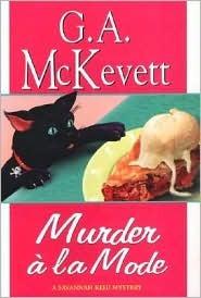 Murder a la Mode (Savannah Reid Mystery, Book 10)  by  G.A. McKevett
