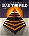 Lead the Field Earl Nightingale