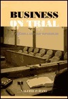 Business on Trial: The Civil Jury and Corporate Responsibility Valerie P. Hans
