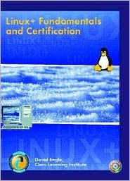 Linux+: Fundamentals and Certification & Lab Manual & Software Simulation Kit Package Institute Cisco Learning Institute