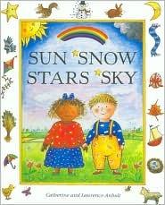 Sun, Snow, Stars, Sky Catherine Anholt