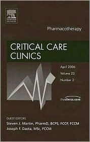 Pharmacotherapy, An Issue of Critical Care Clinics  by  Stephen J. Martin