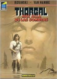 Thorgal, Vol. 5: Mas Alla de Las Sombras: Thorgal Vol. 5: Beyond the Shadows  by  Grzegorz Rosiński