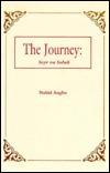 The Journey: Seyr Va Soluk Nahid Angha
