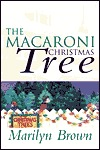 The Macaroni Christmas Tree  by  Marilyn Brown