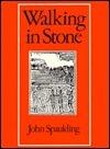 Walking in Stone  by  John Spaulding