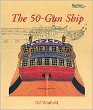 The 50 Gun Ship  by  Rif Winfield