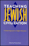 Teaching Jewish Civilization: A Global Approach to Higher Education  by  Janet Staiger