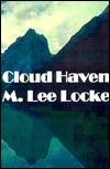 Cloud Haven  by  M. Lee Locke