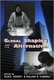 Global shaping and its alternatives  by  Yıldız Atasoy