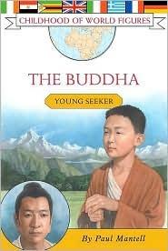 The Buddha: Young Seeker Paul Mantell