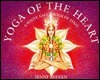 Yoga of the Heart: A White Eagle Book of Yoga  by  Jenny Beeken