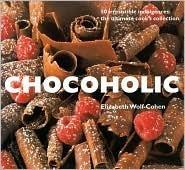 Chocoholic  by  Elizabeth Wolf-Cohen