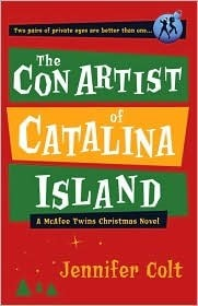 The Con Artist of Catalina Island (McAffee Twins, #4)  by  Jennifer Colt