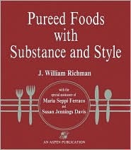 Pureed Foods with Substance & Style Susan Jennings Davis