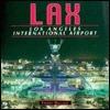 LAX: Los Angeles International Airport  by  Freddy Bullock