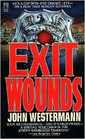 Exit Wounds John Westerman