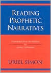 Reading Prophetic Narratives  by  Uriel Simon