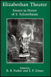 Elizabethan Theater: Essays in Honor of S. Schoenbaum S.P. Zitner