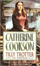 Tilly Trotter: An Omnibus  by  Catherine Cookson