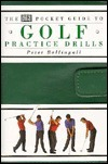 DK Pocket Guide to Golf: Practice Drills  by  Peter Ballingall