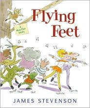 Flying Feet: A Mud Flat Story  by  James Stevenson