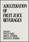 Adulteration Of Fruit Juice Beverages  by  Steven Nagy