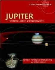 Jupiter: The Planet, Satellites and Magnetosphere Fran Bagenal