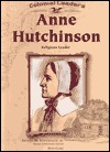 Anne Hutchinson: Religious Leader  by  Beth Clark