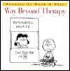 Way Beyond Therapy Charles M. Schulz