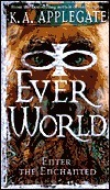 Enter the Enchanted (Everworld, #3)  by  Katherine Applegate