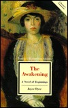 The Awakening: A Novel of Beginnings  by  Joyce Dyer