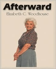 Afterward  by  Elizabeth  C. Woodhouse