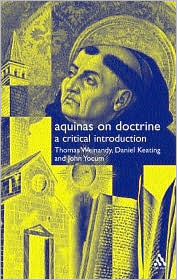 Aquinas on Doctrine: A Critical Introduction Thomas Weinandy