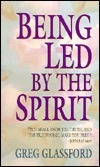 Being Led  by  the Spirit by Greg Glassford