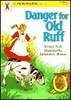 Danger for Old Ruff (On My Own Books (Elgin, Ill.).) Vesta Seek