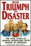 From Triumph to Disaster Kenneth John Macksey