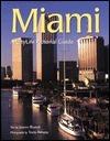Miami: A Citylife Pictorial Guide Joann Biondi