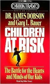 Children at Risk  by  James C. Dobson