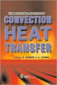 Computational Analysis Of Convection Heat Transfer  by  Bengt Sundén