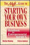 The Nafe Guide to Starting Your Own Business: A Handbook for Entrepreneurial Women Marilyn Manning