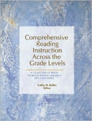 Comprehensive Reading Instruction Across the Grade Levels: A Collection of Papers from the Reading Research 2001 Conference E. C. Yokley