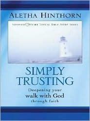 Simply Trusting Aletha Hinthorn