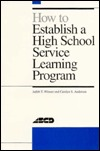 How To Establish A High School Service Learning Program Judith Thompson Witmer