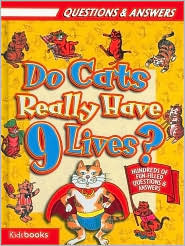 Do Cats Really Have 9 Lives Jane Parker Renick